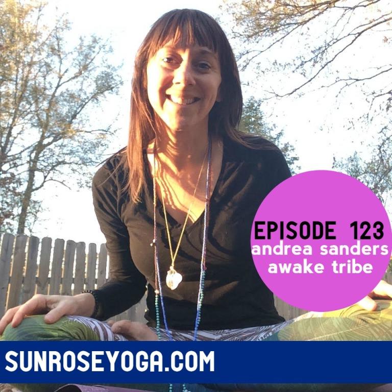 Sunrose Yoga Podcast// Online Yoga with Kelly Sunrose// Episode 123
