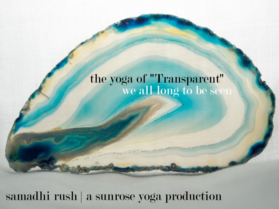 Samadhi Rush // Yoga Podcast // Free Online Yoga with Kelly Connor Sunrose // Transparent