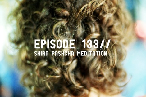 Samadhi Rush// Kelly Sunrose Yoga// Meditation Podcast// Shira Pashcha Meditation