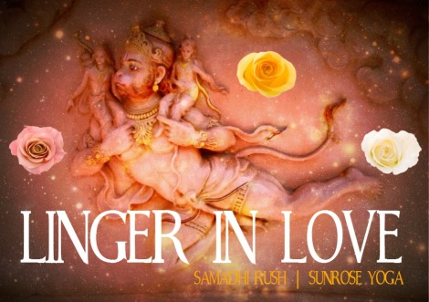 Samadhi Rush// Linger in LOVE