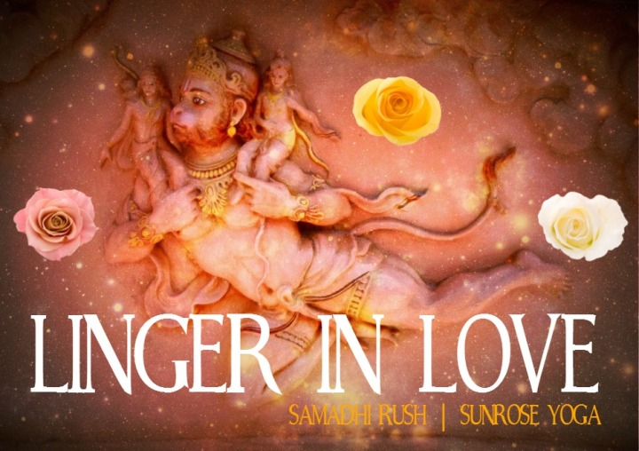 Samadhi Rush// Linger in LOVE