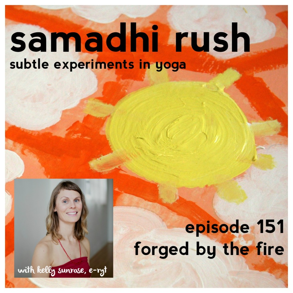 samadhi rush// forged by the fire