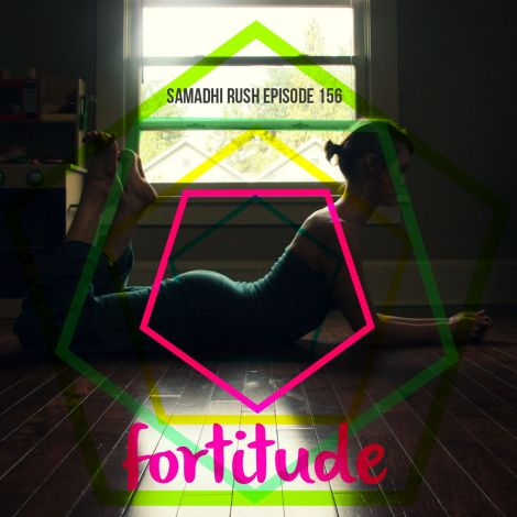 episode 156// the 5-pose practice// fortitude